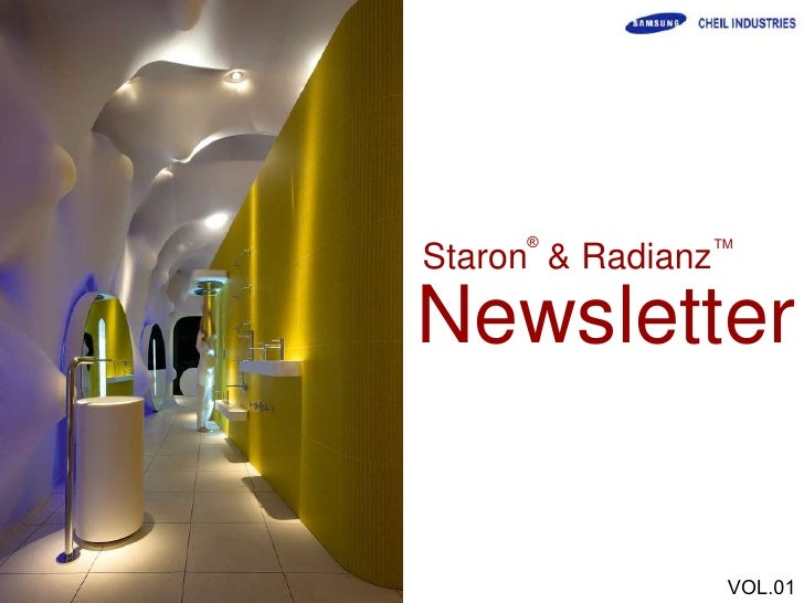 ®             TM Staron & Radianz  Newsletter                       VOL.01