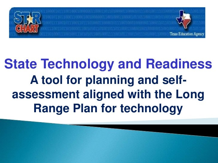State Technology and Readiness<br />A tool for planning and self-assessment aligned with the Long Range Plan for technolog...
