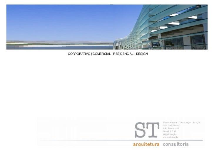 CORPORATIVO | COMERCIAL | RESIDENCIAL | DESIGN