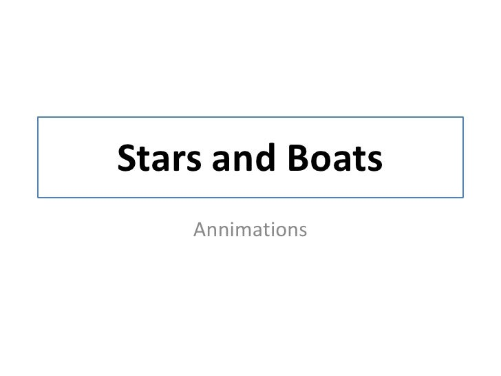 Stars and Boats<br />Annimations<br />