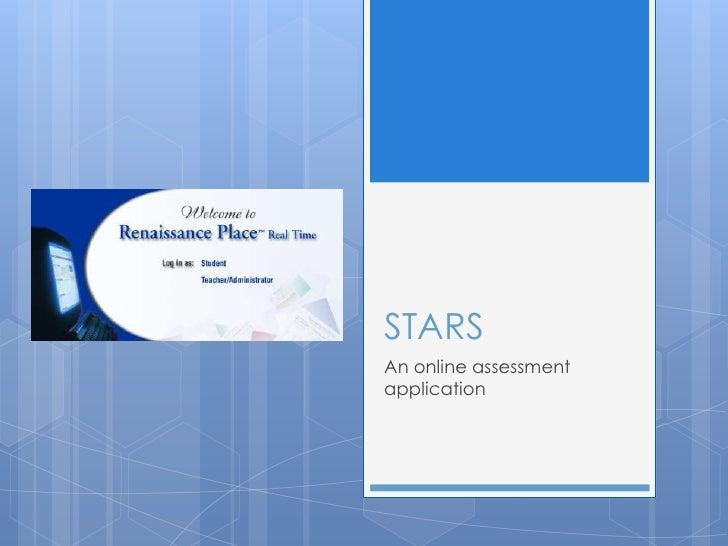 STARSAn online assessmentapplication