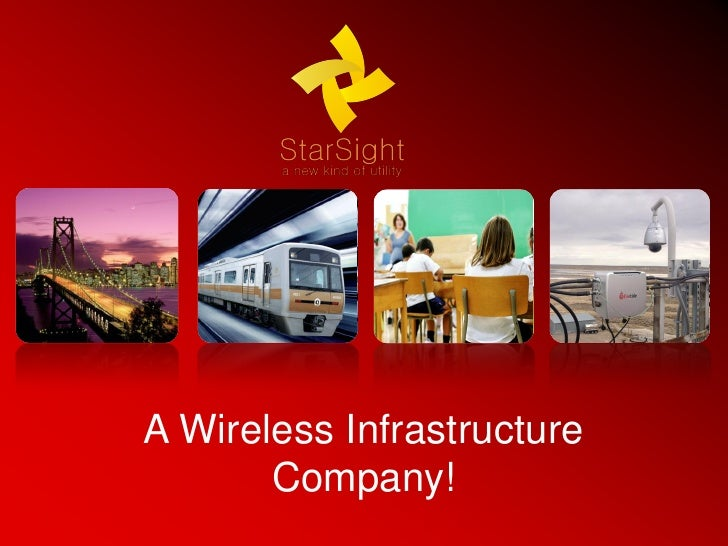 A Wireless Infrastructure       Company!                            1