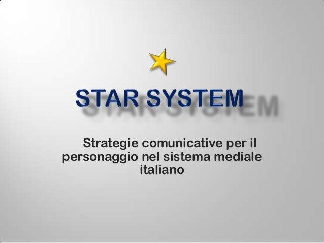 Strategie comunicative per il personaggio nel sistema mediale italiano