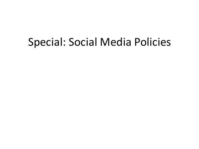 Special: Social Media Policies