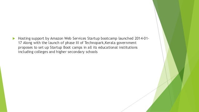   Hosting support by Amazon Web Services Startup bootcamp launched 2014-0117 Along with the launch of phase III of Techno...