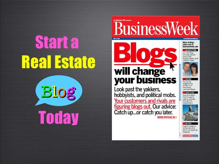 Start a   Real Estate Today B l o g