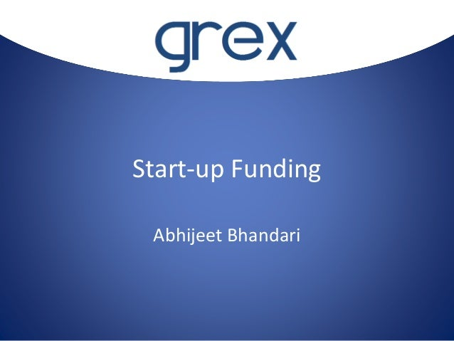 Start-up Funding Abhijeet Bhandari