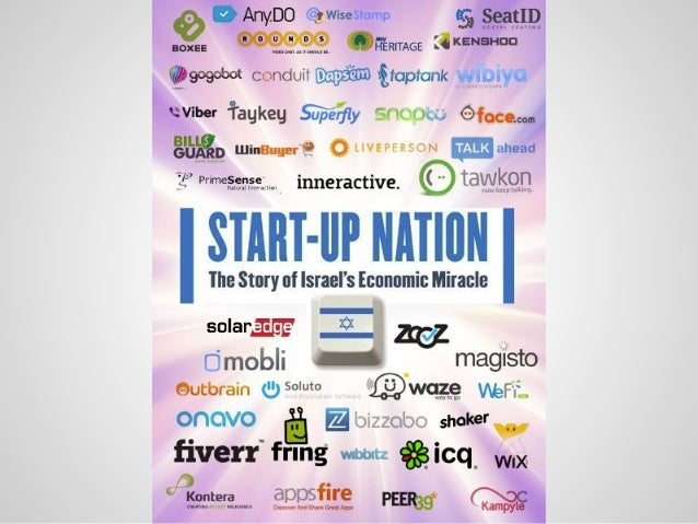 start up nation Start-up nation 65k likes what makes countries innovative why does israel have more startups than anywhere outside silicon valley like us to learn.