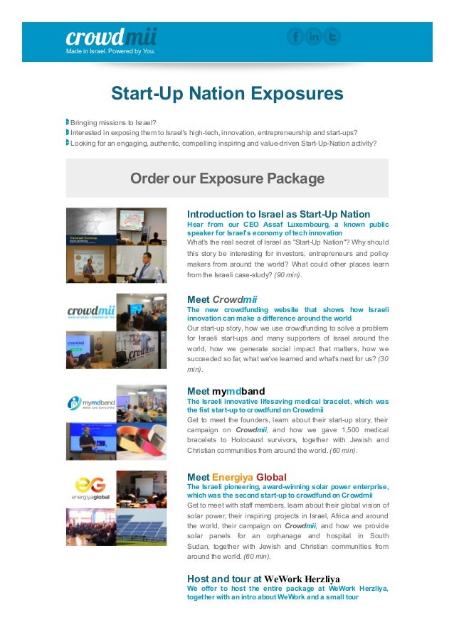 Made in Israel. Powered by You. Start­Up Nation Exposures  Bringing missions to Israel?  Interested in exposing them to Is...