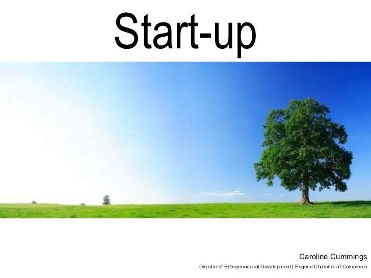 Caroline Cummings Director of Entrepreneurial Development | Eugene Chamber of Commerce Start-up