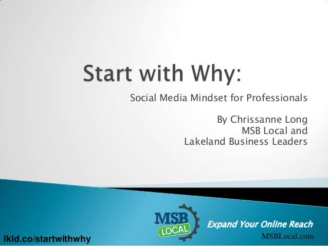 Social Media Mindset for Professionals By Chrissanne Long MSB Local and Lakeland Business Leaders  Expand Your Online Reac...