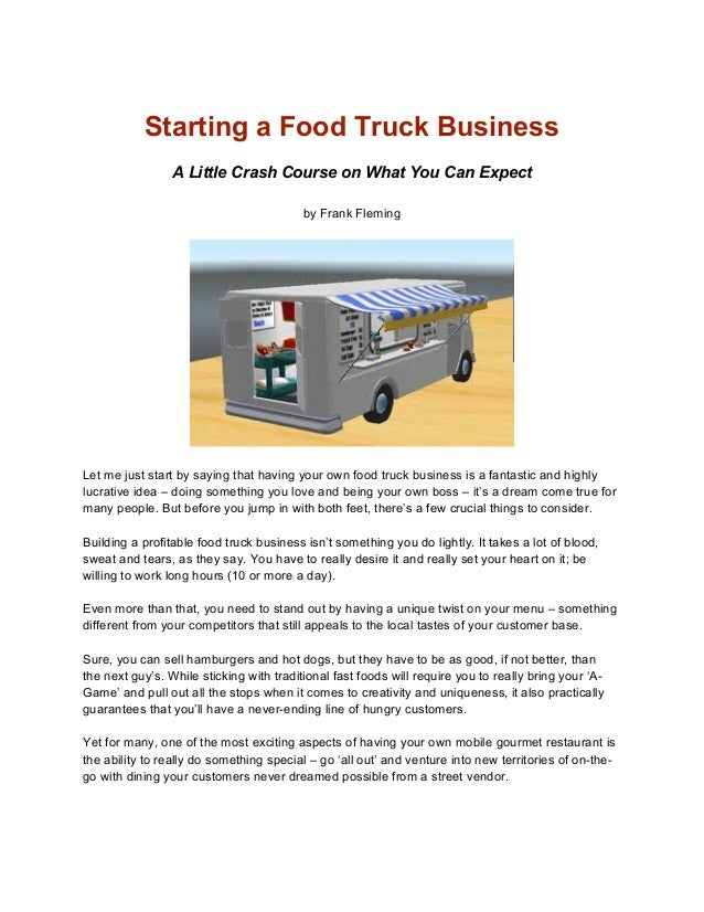 Start A Food Truck Business In Less Than  Weeks