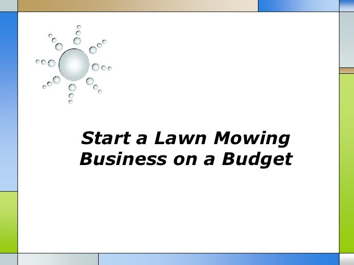 Start a Lawn MowingBusiness on a Budget