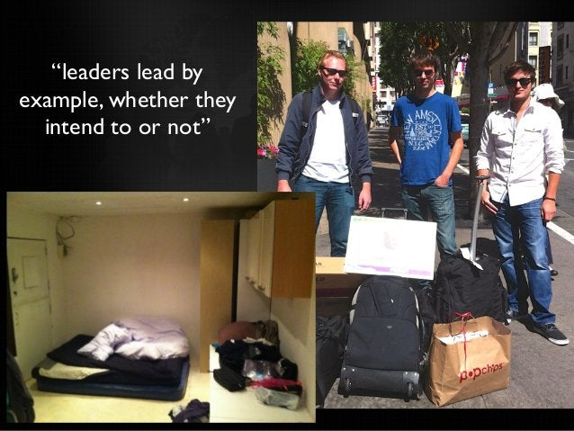"""""""leaders lead by example, whether they intend to or not"""""""
