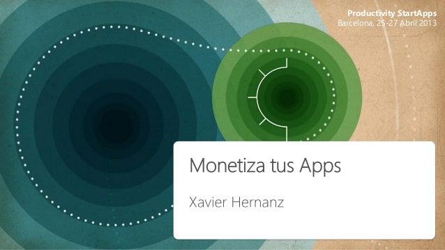 Productivity StartAppsBarcelona, 25-27 Abril 2013