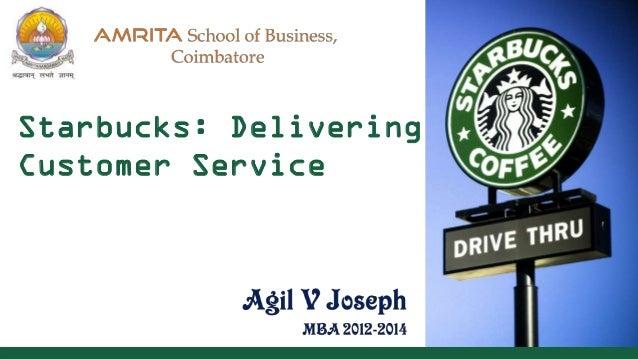 Starbucks: Delivering Customer Service