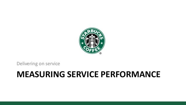 starbucks delivering customer service Access to case studies expires six months after purchase date publication date: july 31, 2003 the case 'starbucks: delivering customer service' is accompanied by a.