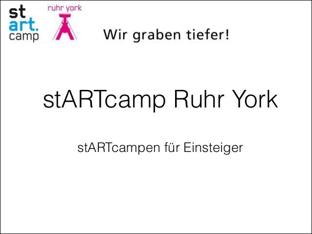 stARTcampen für EinsteigerstARTcamp Ruhr York