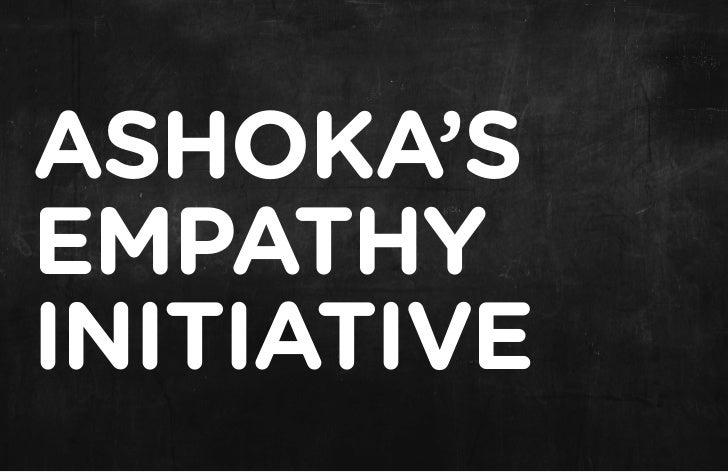 ASHOKA'SEMPATHYINITIATIVE
