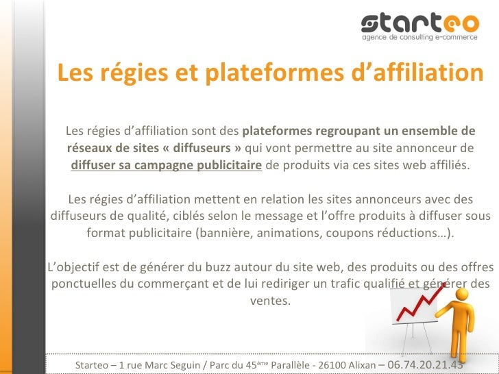 Les régies et plateformes d'affiliation Les régies d'affiliation sont des  plateformes regroupant un ensemble de réseaux d...