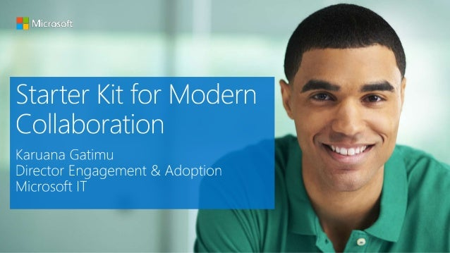 Strategy Deck on Future of Collaboration O365 Adoption Kit Resources