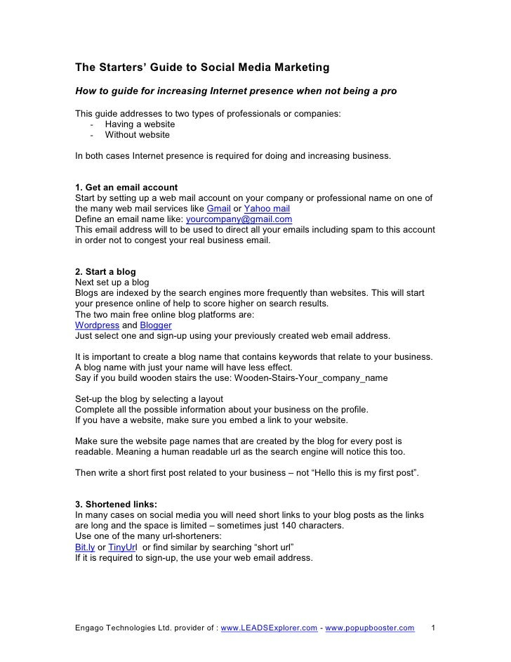 The Starters' Guide to Social Media Marketing How to guide for increasing Internet presence when not being a pro  This gui...