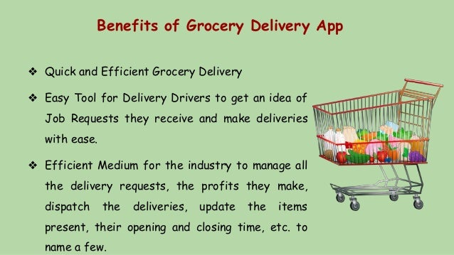 Benefits of Grocery Delivery App ❖ Quick and Efficient Grocery Delivery ❖ Easy Tool for Delivery Drivers to get an idea of...