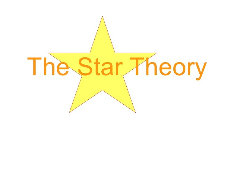 The Star Theory