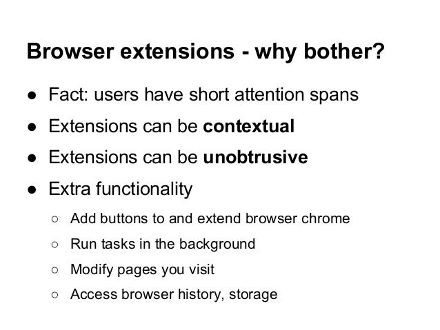 Writing Browser Extensions for fun and profit Slide 2