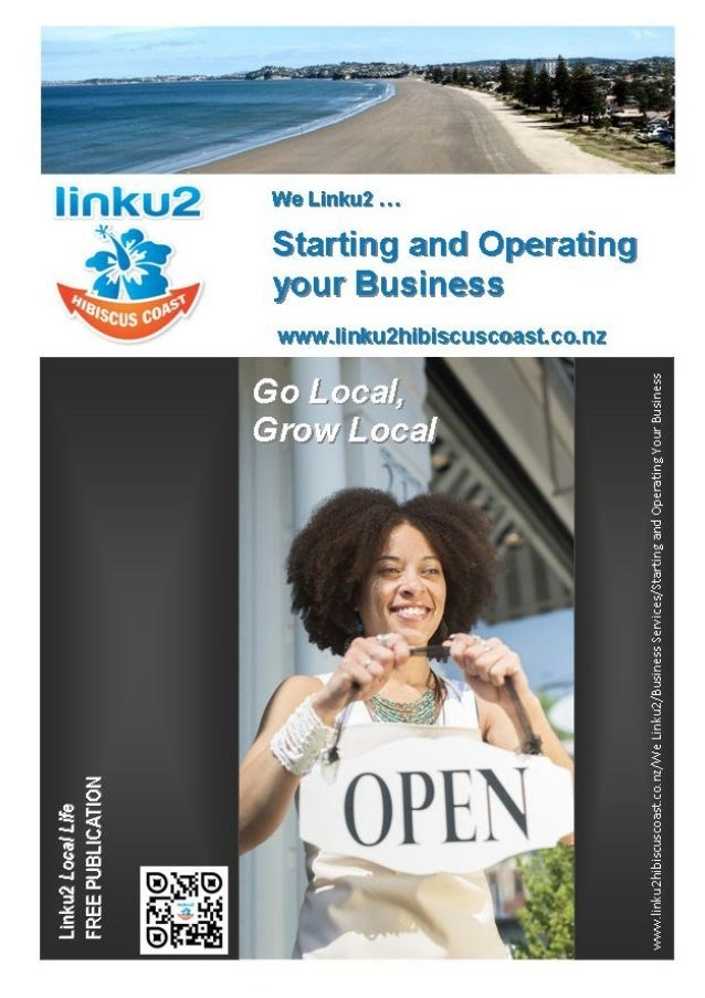 Starting and Operating Your Business Useful Information:  Business Questionnaire  Business Structures, Registering Trade...