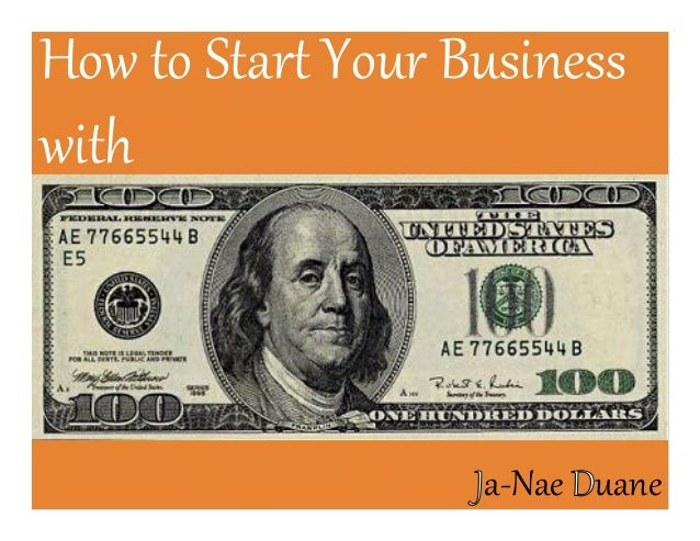 How to Start Your Business with Ja-Nae Duane