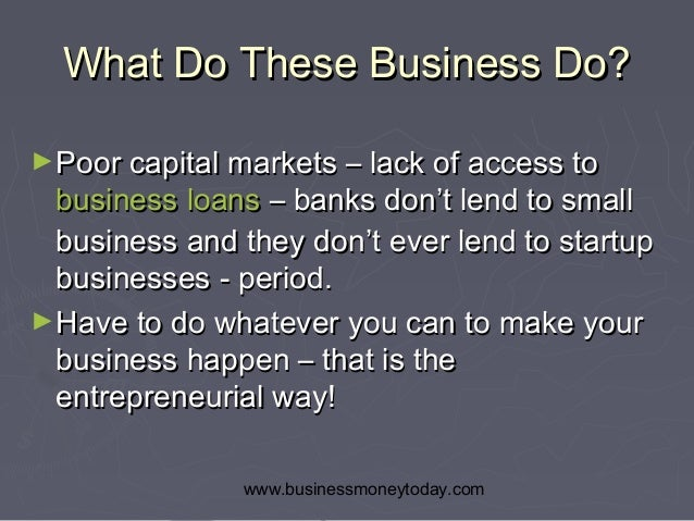 Starting a business without a business loan for What kind of loan do i need to buy land