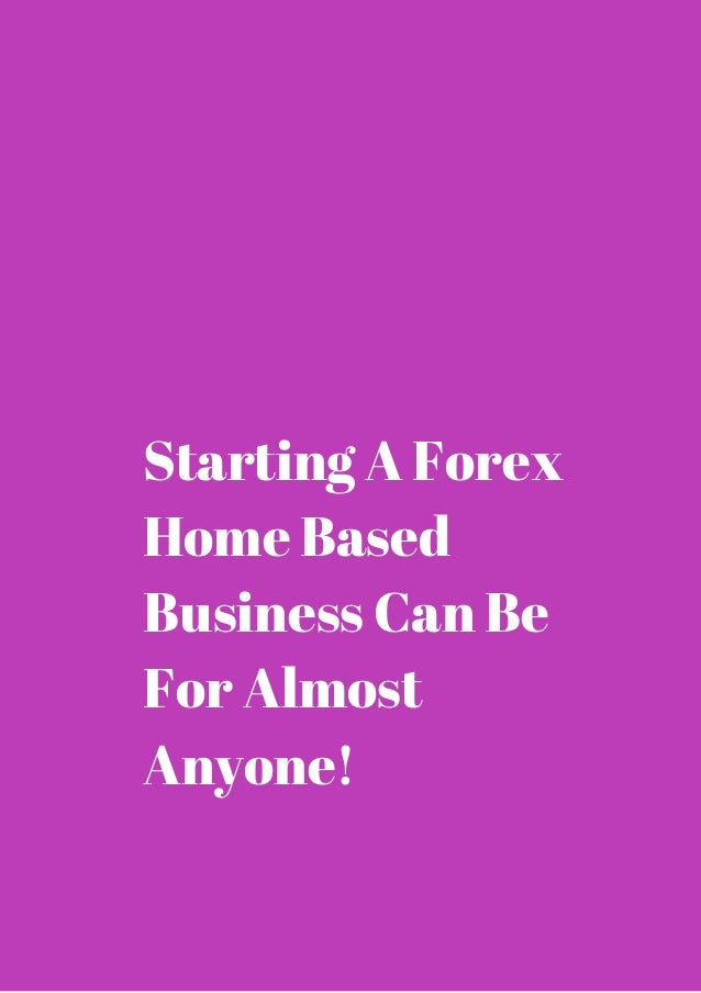 Forex home business