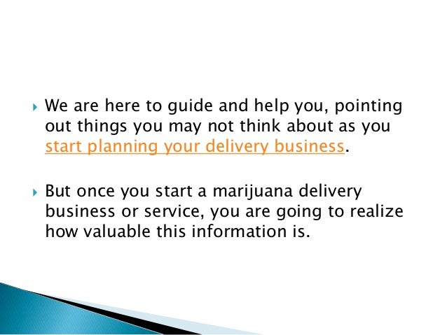 starting a medical marijuana delivery service get to know your cust. Black Bedroom Furniture Sets. Home Design Ideas
