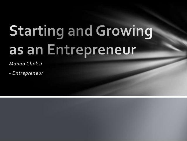 Manan Choksi- Entrepreneur