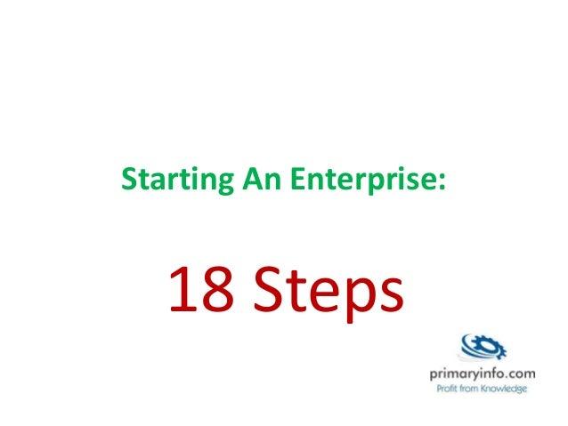 Starting An Enterprise: 18 Steps