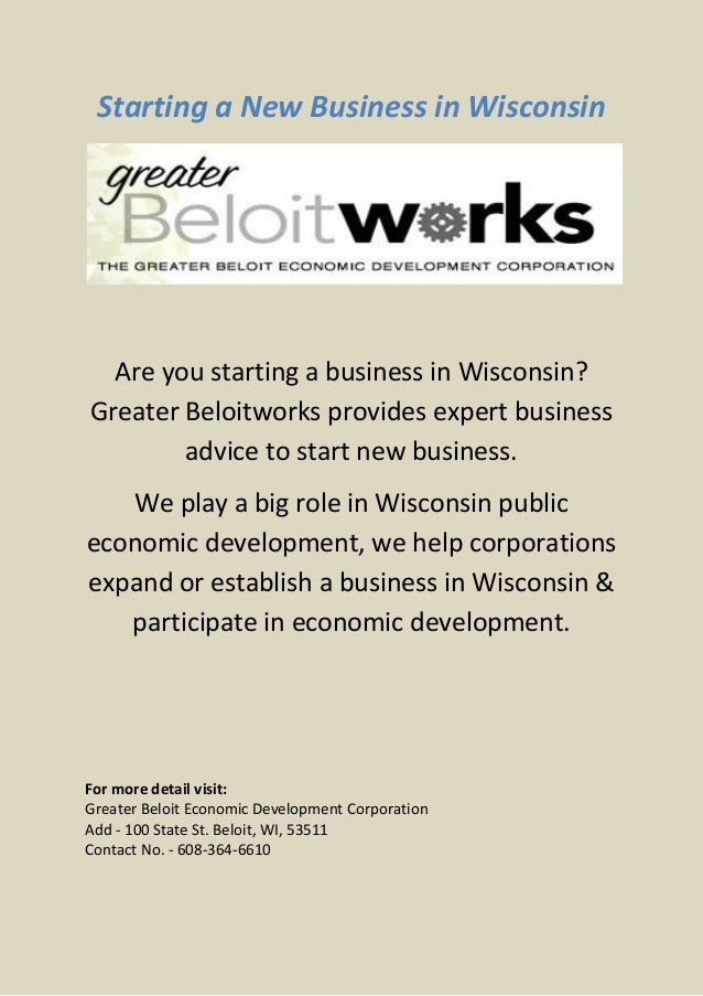 Starting a New Business in Wisconsin  Are you starting a business in Wisconsin?Greater Beloitworks provides expert busines...