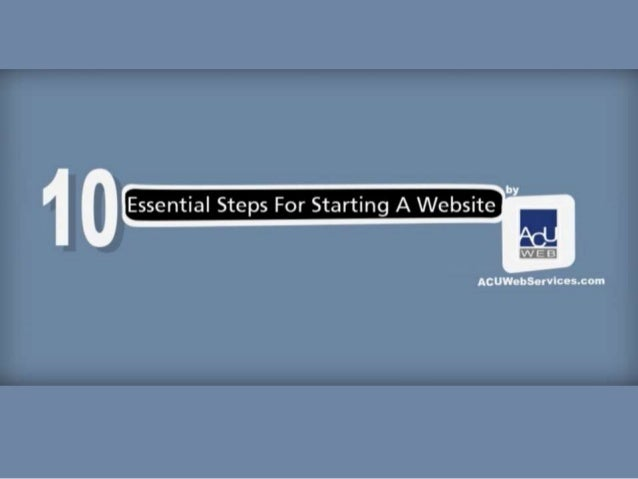 10 Essential Steps For Starting A Website