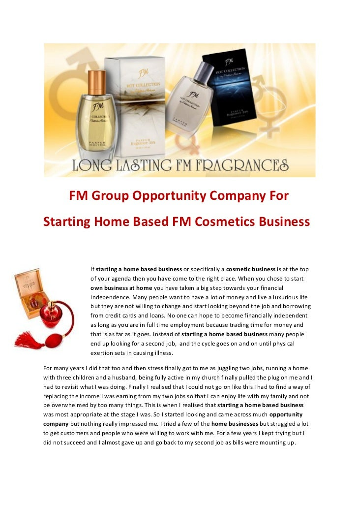 FM Group Opportunity Company ForStarting Home Based FM Cosmetics Business                  If starting a home based busine...