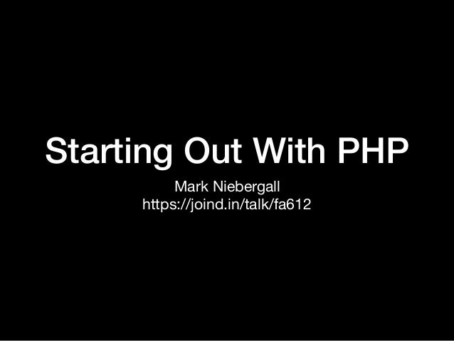 Starting Out With PHP Mark Niebergall