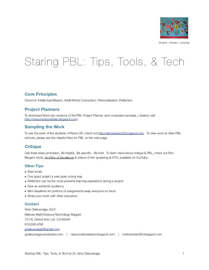 Student + Passion = LearningStaring PBL: Tips, Tools, & TechCore PrinciplesCommon Intellectual Mission, Adult/World Connec...