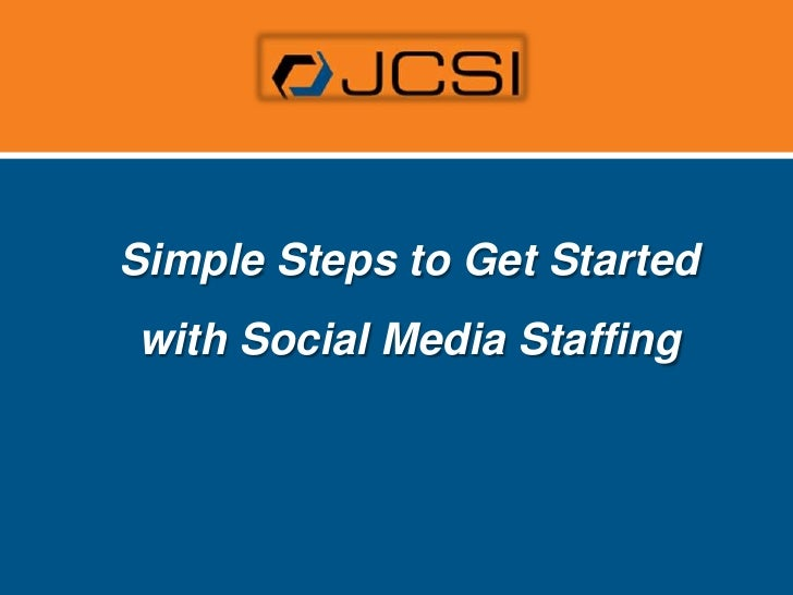 Simple Steps to Get Started with Social Media Staffing<br />