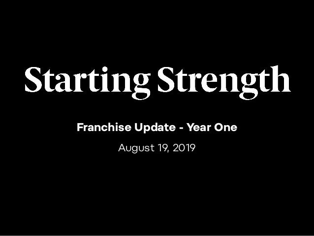 Franchise Update - Year One August 19, 2019