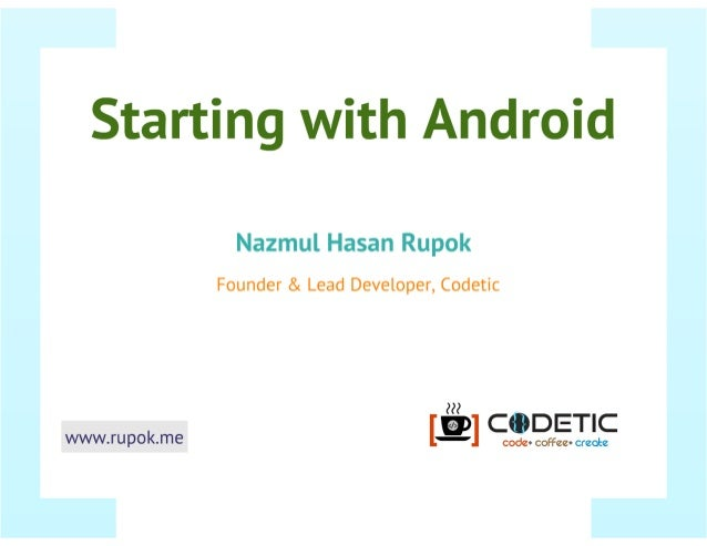 Starting with Android