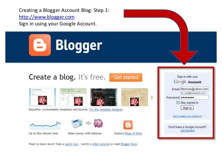 Creating a Blogger Account Blog: Step 1:<br />http://www.blogger.com<br />Sign in using your Google Account.<br />