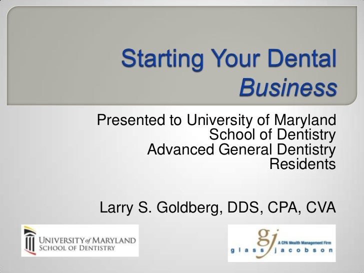 Presented to University of Maryland                School of Dentistry       Advanced General Dentistry                   ...