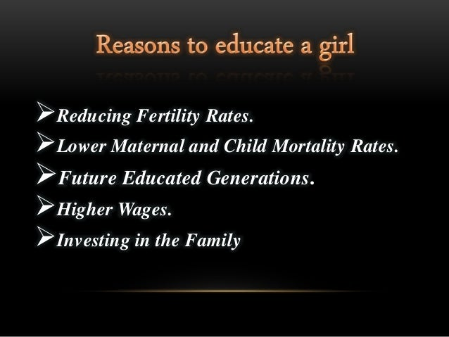 Educating a girl is educating a family