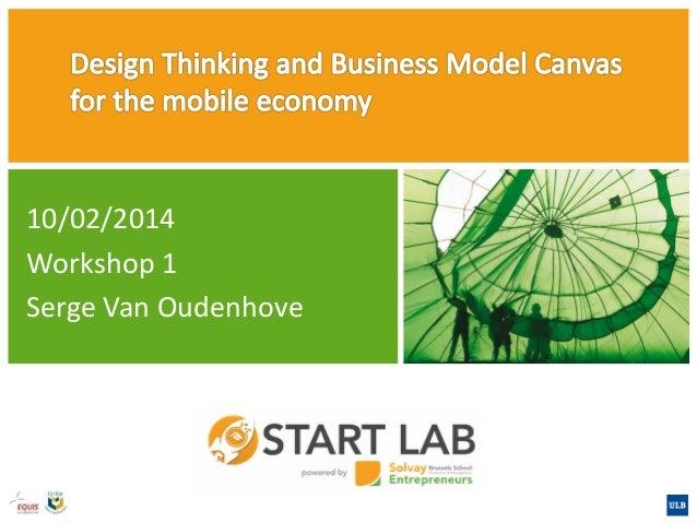10/02/2014 Workshop 1 Serge Van Oudenhove
