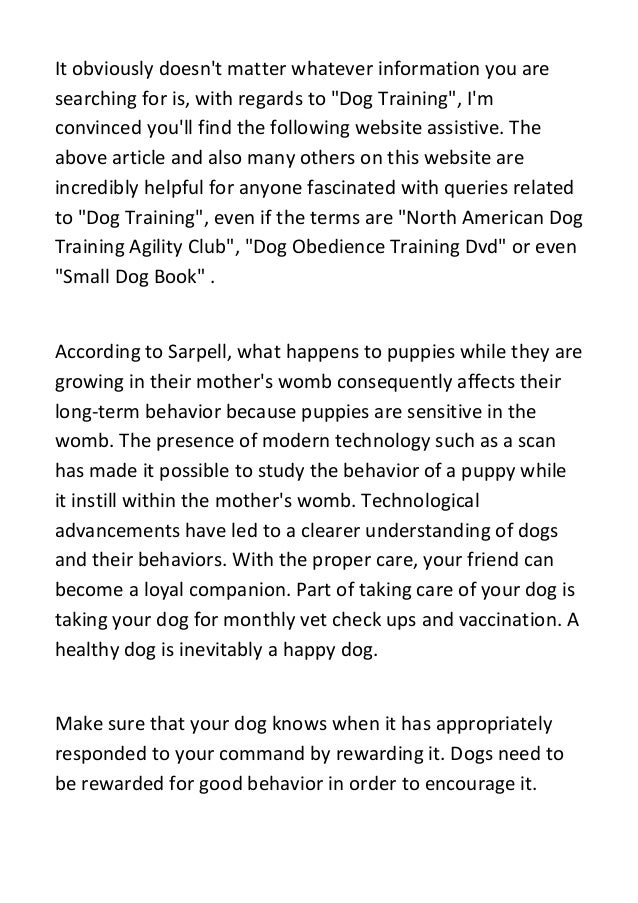 """It obviously doesn't matter whatever information you are searching for is, with regards to """"Dog Training"""", I'm convinced y..."""