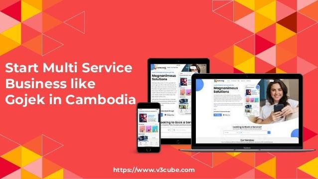 Start Multi Service Business like Gojek in Cambodia https://www.v3cube.com